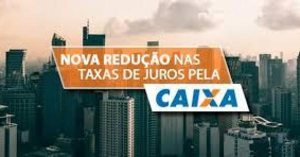 Caixa reduz taxa de juros do Financiamento Imobiliário